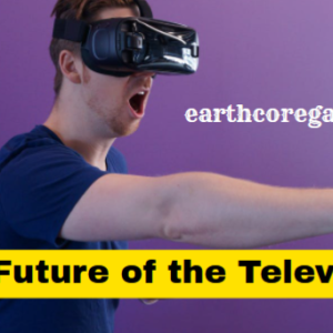 The Future of the Television